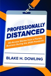 Professionally Distanced By Blake H Dowling Cover